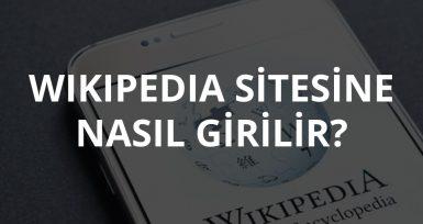 Wikipedia Sitesine Nasıl Girilir?